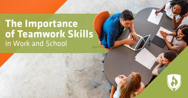 The Importance of Teamwork Skills in Work and School  Rasmussen
