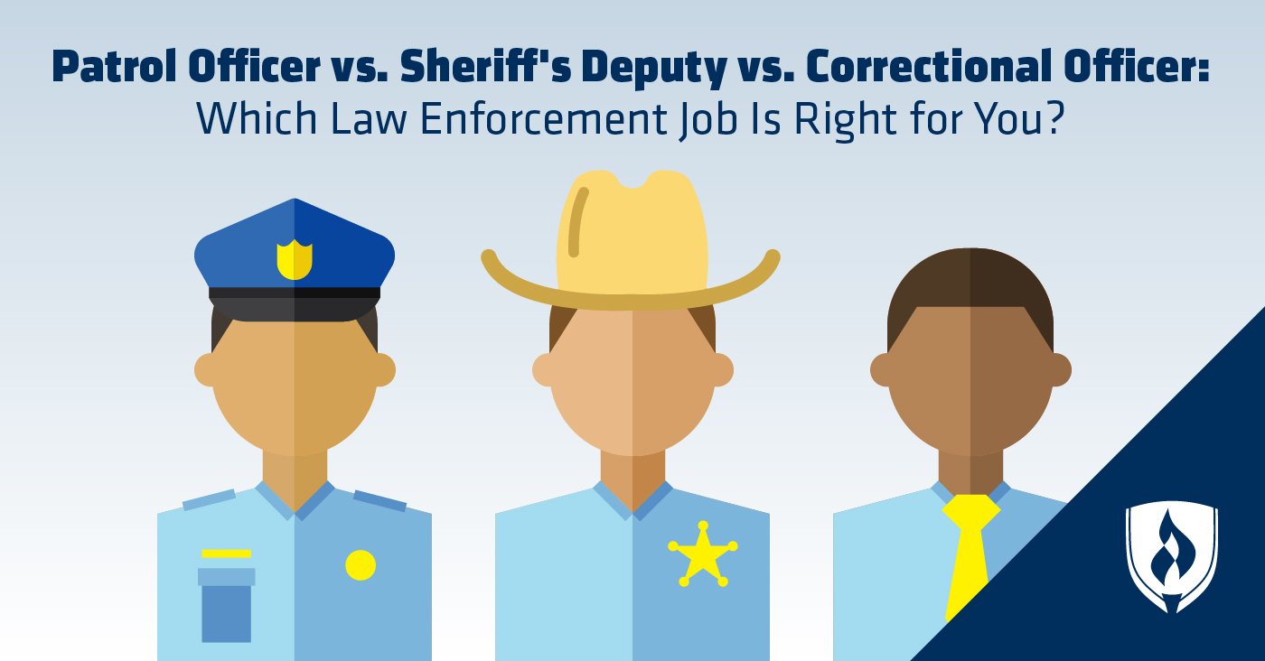 Patrol Officer Vs. Sheriff's Deputy Vs. Correctional Officer: Which Law  Enforcement Job Is Right For You?