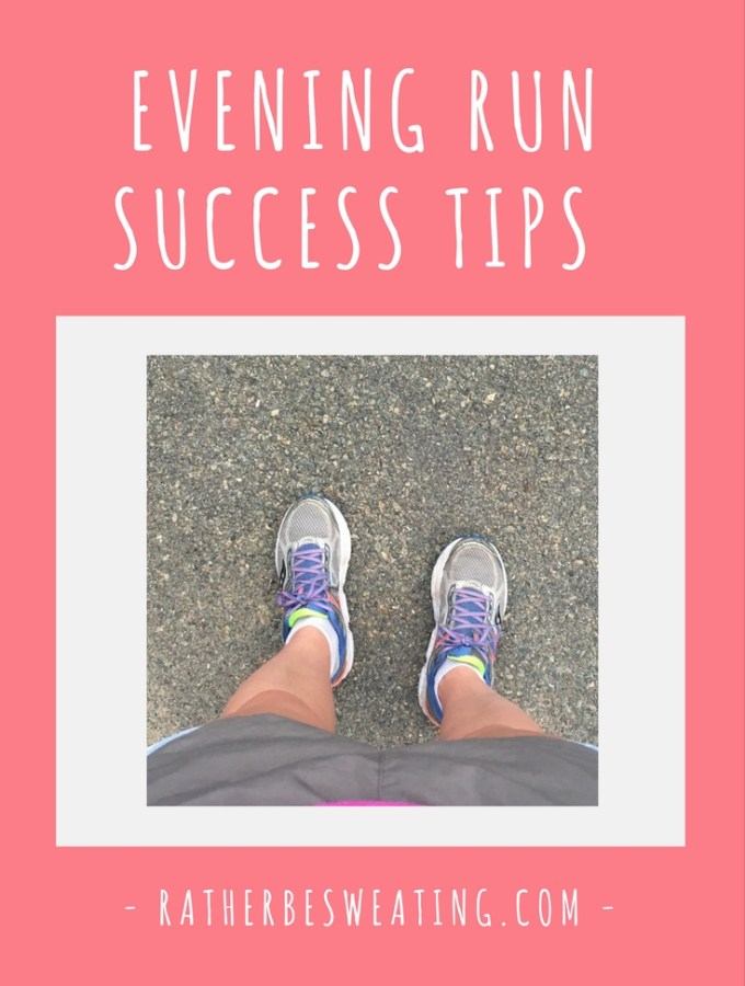 Evening Run Success Tips