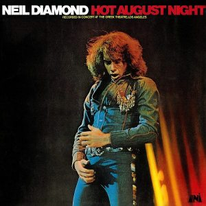 Bloody Rock: cover of Neil Diamond's HOT AUGUST NIGHT album.