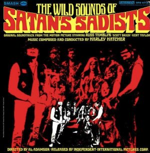 Streets Part 1: cover of SATAN'S SADISTS soundtrack album on Smash Records.