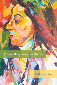 cover of A Juror Must Fold In on Herself, a woman with stern look in profile painted in many colors