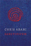 Sanctificum by Chris Abani