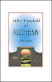 At the Threshold of Alchemy