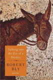 Talking into the Ear of the Donkey by Robert Bly