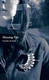 Missing Her by Claudia Keelan