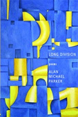 Long Division by Alan Michael Parker