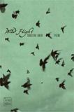 Wild Flight by Christine Rhein