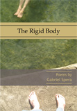 The Rigid Body by Gabriel Spera
