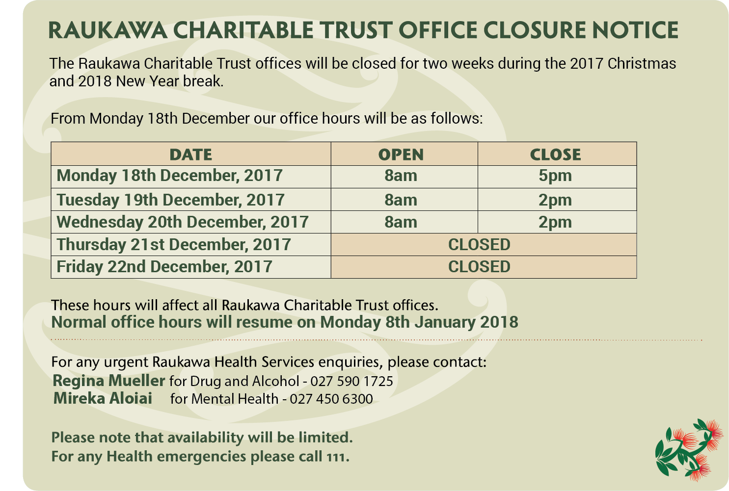for more information about our office holiday closure before the period commences please contact us on 0800 raukawa 0800 728 5292