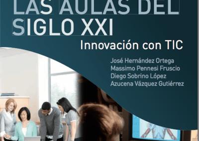 """Experiencias educativas en las aulas del siglo XXI – Innovación con TIC"""""""
