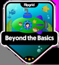 Flipgrid Certified Educator – Beyond the Basic
