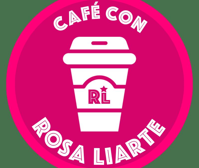 Café con Rosa Liarte