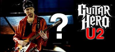 Guitar Hero U2 Edition?