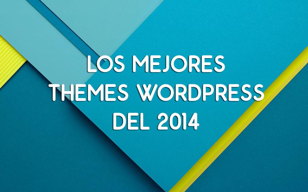 Los Mejores Themes WordPress Gratuitos del 2014