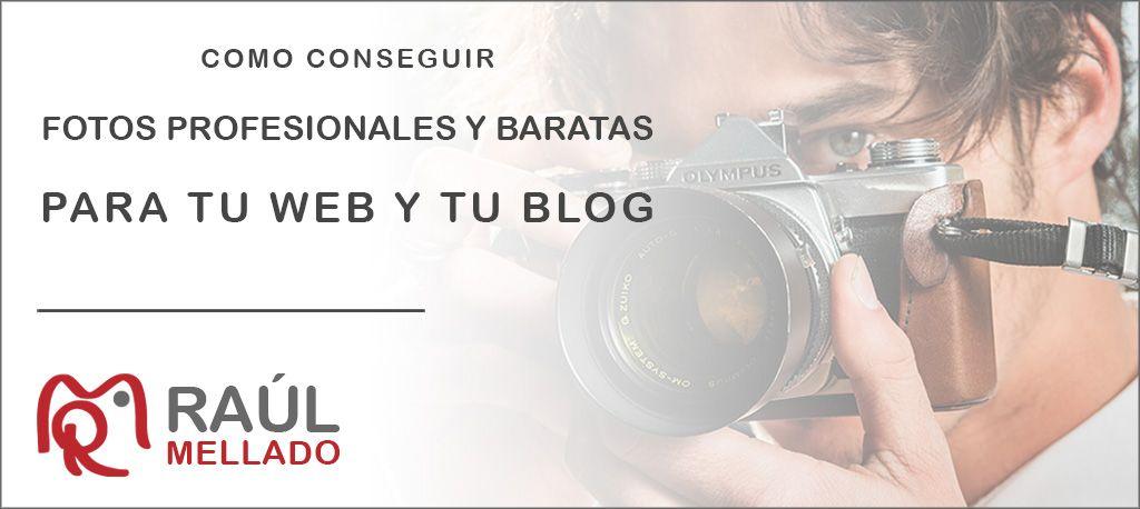 """Cabecera de la entrada """"Fotos profesionales y baratas para tu web y tu blog"""""""
