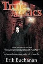 True Magics by Erik Buchanan