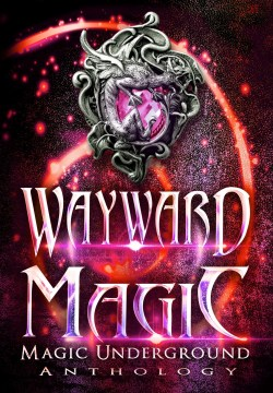Wayward Magic