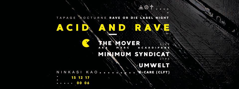 Rave the date: Acid and Rave – RAVE OR DIE label night – Ninkasi Kao