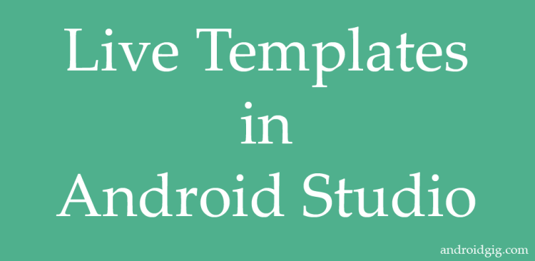 Live Templates