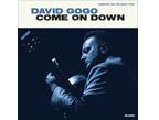 Come On Down </br> David Gogo