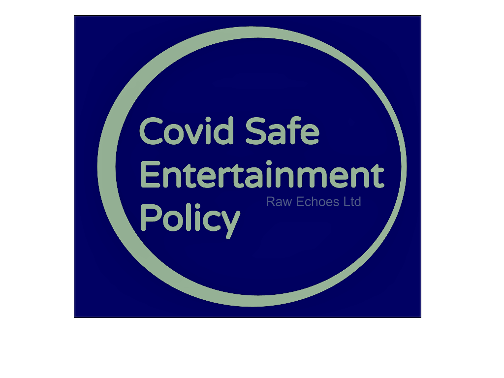 Covid Safe Entertainment Policy