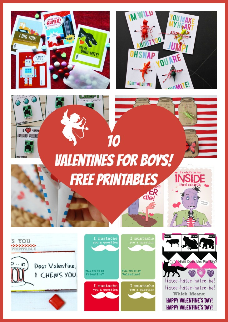 10 Valentines for Boys! Free Printables