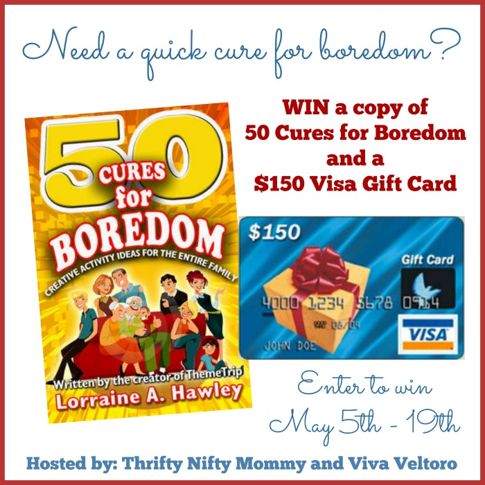 50 Cures For Boredom + $150 Visa Gift Card Giveaway