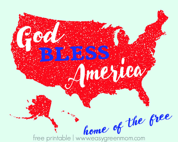 God Bless America Home of the Free ~ Patriotic Free Printable