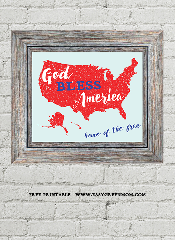 God Bless America Home of the Free ~ Patriotic Printable