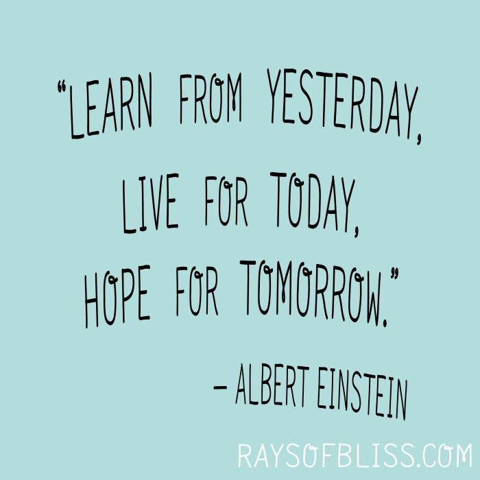 Live For Today Quotes Prepossessing Inspirational Quotes Bliss Defined Love Live For Today