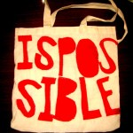 Tote Bag Crop, Everything is Possible