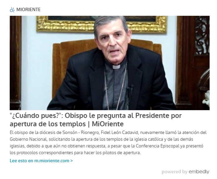 Obispo de Sonsón Rionegro pregunta de nuevo al Presidente