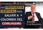 Dr Luis Alfonso Garcia Carmona Entrevista Salvar a Colombia del Comunismo
