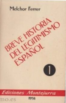 Breve historia del legitimismo espanol