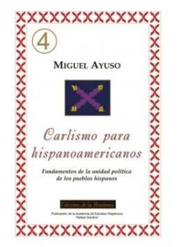 Carlismo para hispanoamericanos