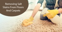 4 Tips For Salt Stain Removal From Carpets And Floors