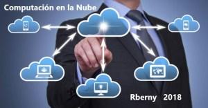 Computación en la Nube Rberny 2018