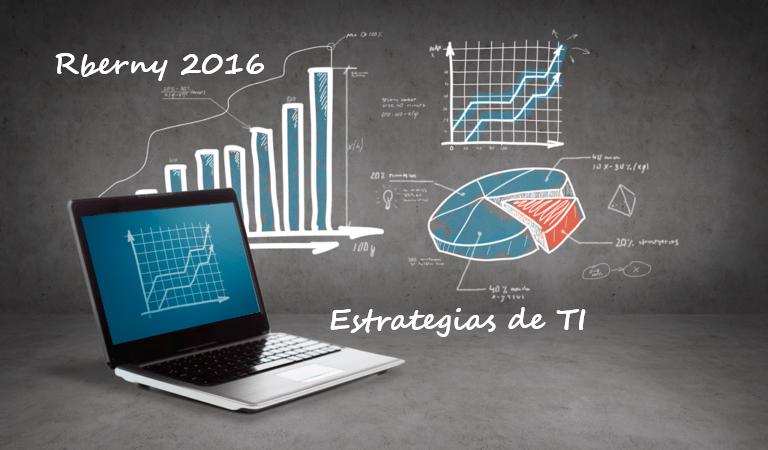 Estrategias de TI Rberny 2016