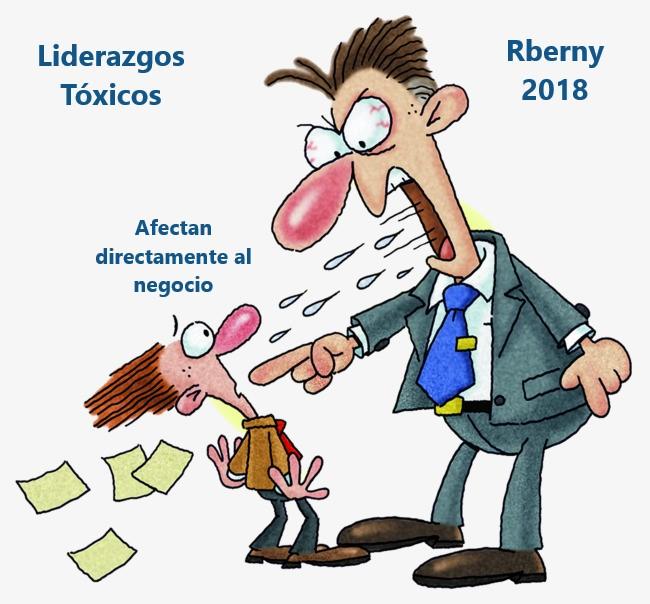 Liderazgos tóxicos que afectan directamente al negocio Rberny 2021