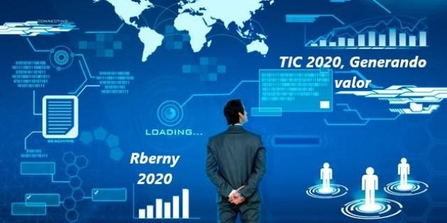 TIC 2020, Generando valor Rberny