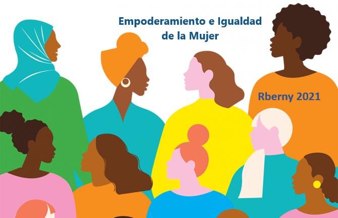 Empoderamiento e Igualdad de la Mujer Rberny 2021
