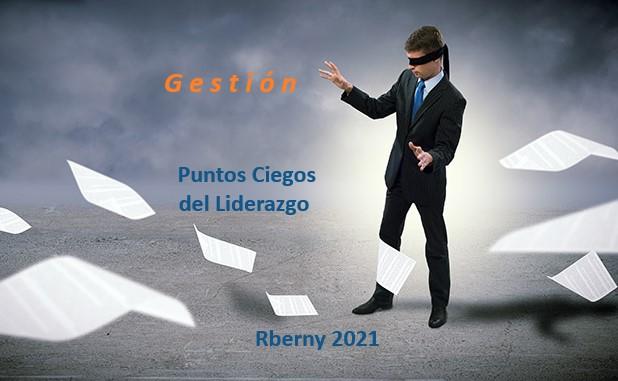 Gestión de Puntos Ciegos del Liderazgo Rberny 2021