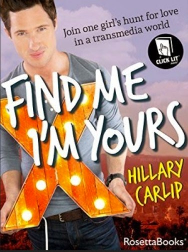 """Find Me, I'm Yours, a new """"click-it"""" novel by Hillary Carlip"""