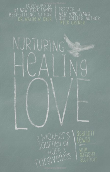 Nurturing Healing Love is a book by Scarlett Lewis, the mother of one of the Sandy Hook first-graders, Jesse, killed in the massacre.