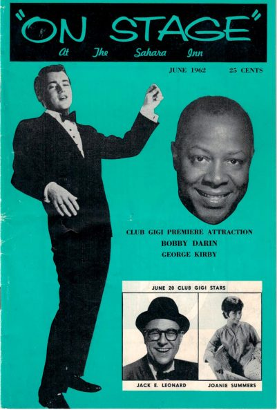 """A special edition of """"On Stage"""" in June 1963 was devoted to solely to the Sahara North, touting appearances by Bobby Darin (left) and George Kirby (right). Inside the publication also profiled the hotel's manager, chef, house band, Manny Skar's wife and a included a random profile of Ayn Rand. (Courtesy Liz Faron collection)"""