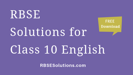 RBSE Solutions for Class 10 English