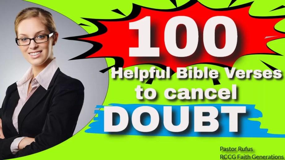 100 HELPFUL BIBLE VERSES TO CANCEL DOUBT
