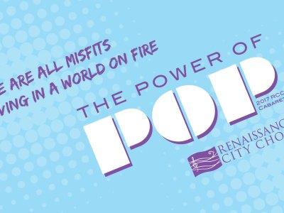 The Power of Pop - Renaissance City Choir 2017 Cabaret