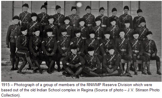1915 - Photograph of some Reserve Division members of the RNWMP. (Source of photo - Photo Collection of J.V. Stinson)